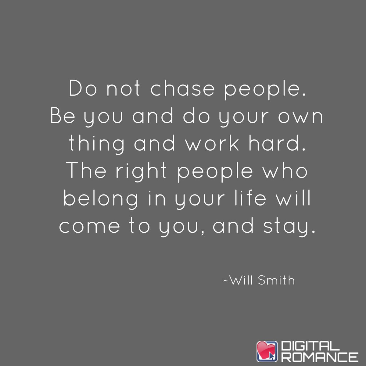 "Life Quotes Inc Digital Romance Inc On Twitter ""do Not Chase Peoplebe You And"
