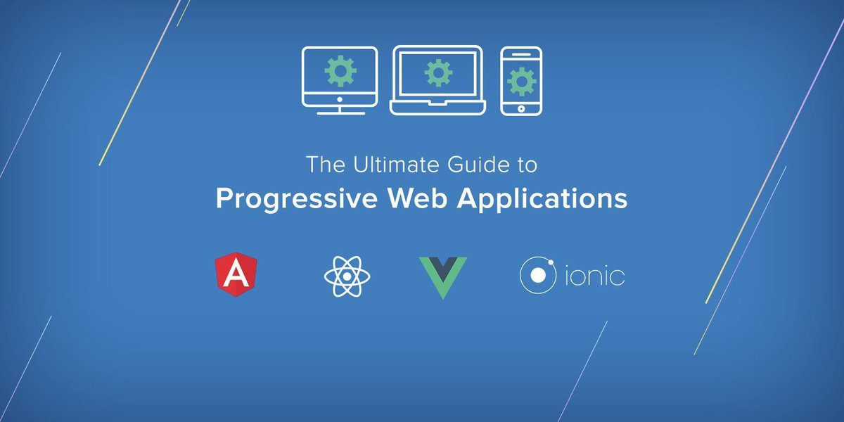 The Ultimate Guide to Progressive #Web #Applications  http:// bit.ly/2zK9s4F  &nbsp;   #React #VueJS #Angular #javascript #coding #webdevelopment<br>http://pic.twitter.com/Eeg5jOjFJH