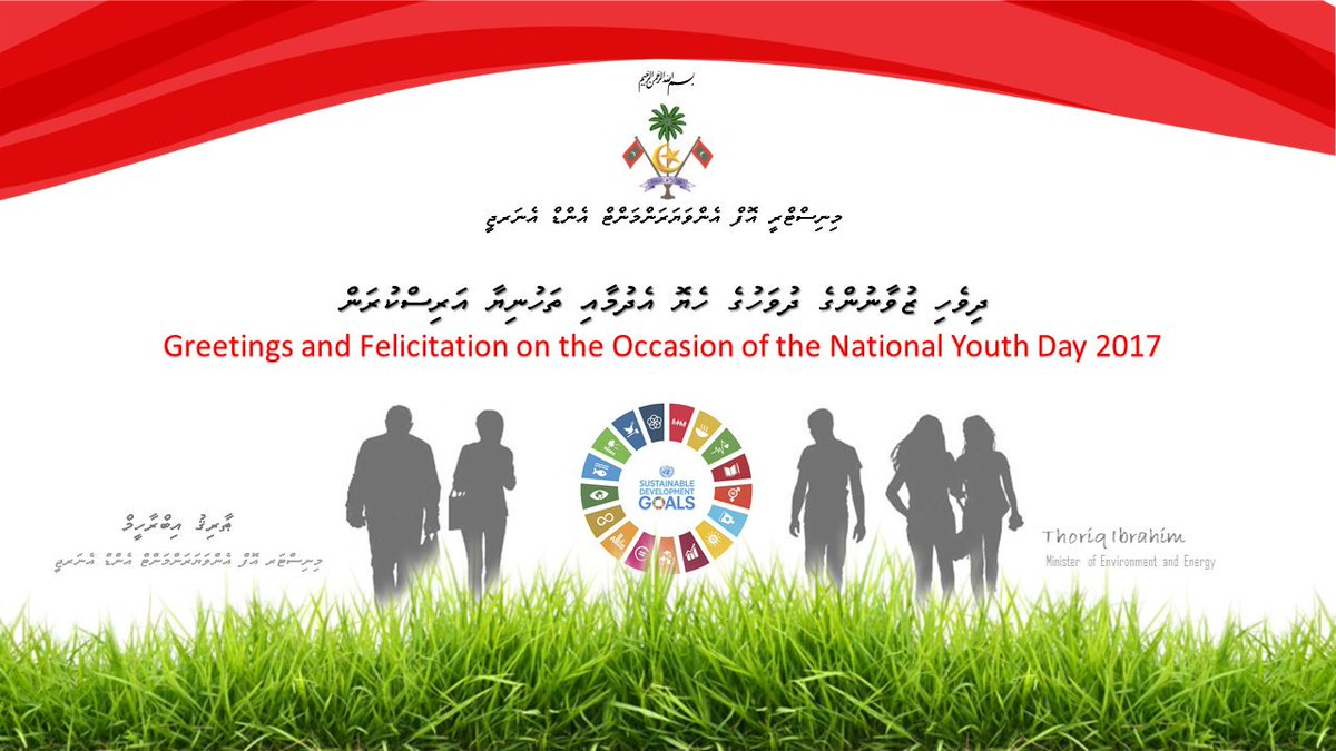 Greetings and Felicitaions on the Occasion of the National Youth Day 2017.  - @Thoriqibrahim  #youthday #GlobalGoals @Min_Gender @MinYouthSportspic.twitter.com/EJ3x9baVRz