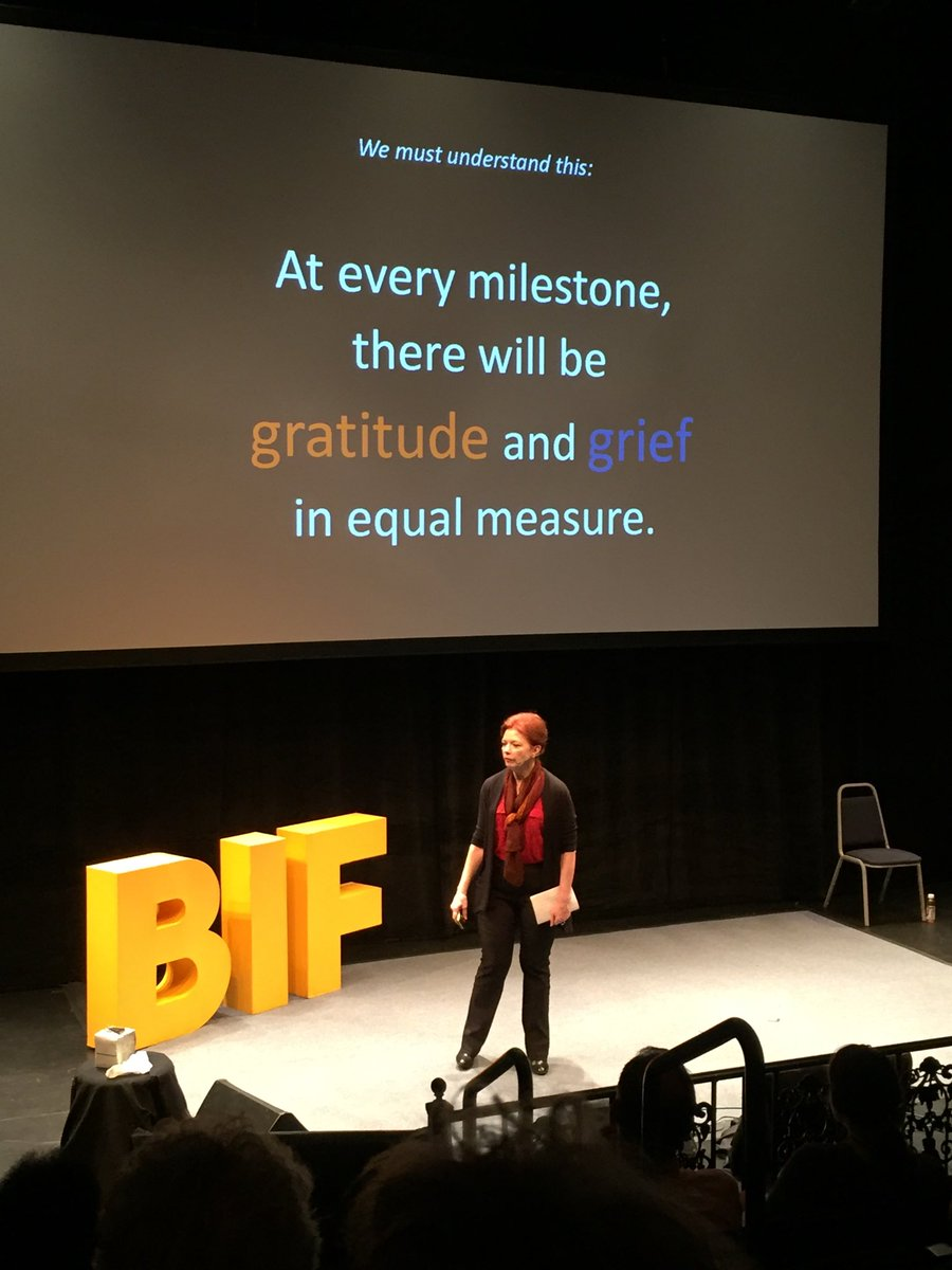 At every milestone there will be gratitude and grief in equal measure. - @CajunAngela #bif2017 <br>http://pic.twitter.com/okHK9wYQFl