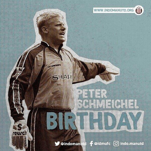 Happy Birthday Peter Schmeichel