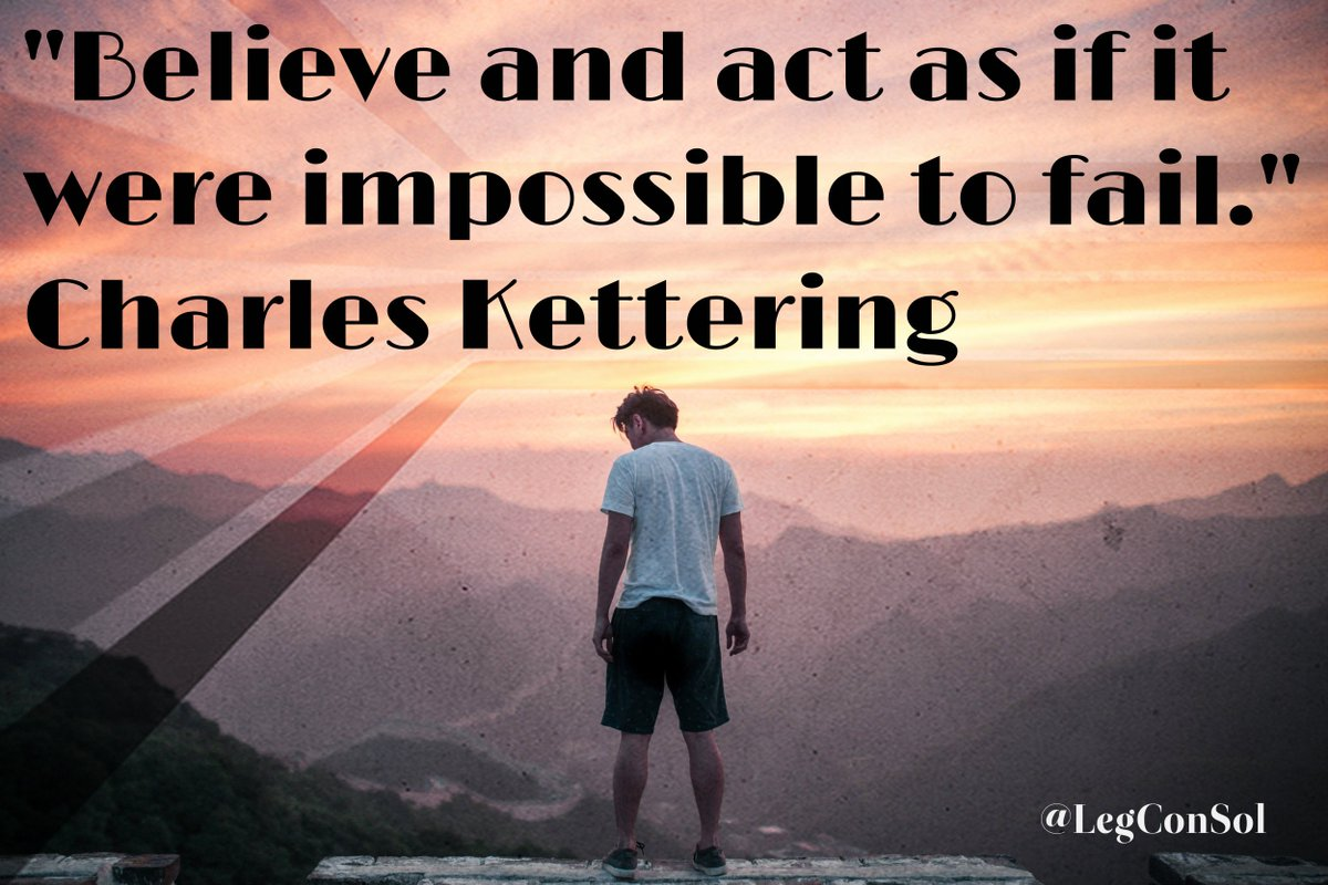 &quot;Believe and act as if it were impossible to fail.&quot; Charles Kettering  #SuccessQuotes #InspirationalQuotes #MotivationalQuotes #KeysToSuccess   http://www. legconsol.com/motivational-q uotes-for-october-2017-455294-873429-887317-976670-294047-813477-785890.html &nbsp; … <br>http://pic.twitter.com/UAy01l61ie