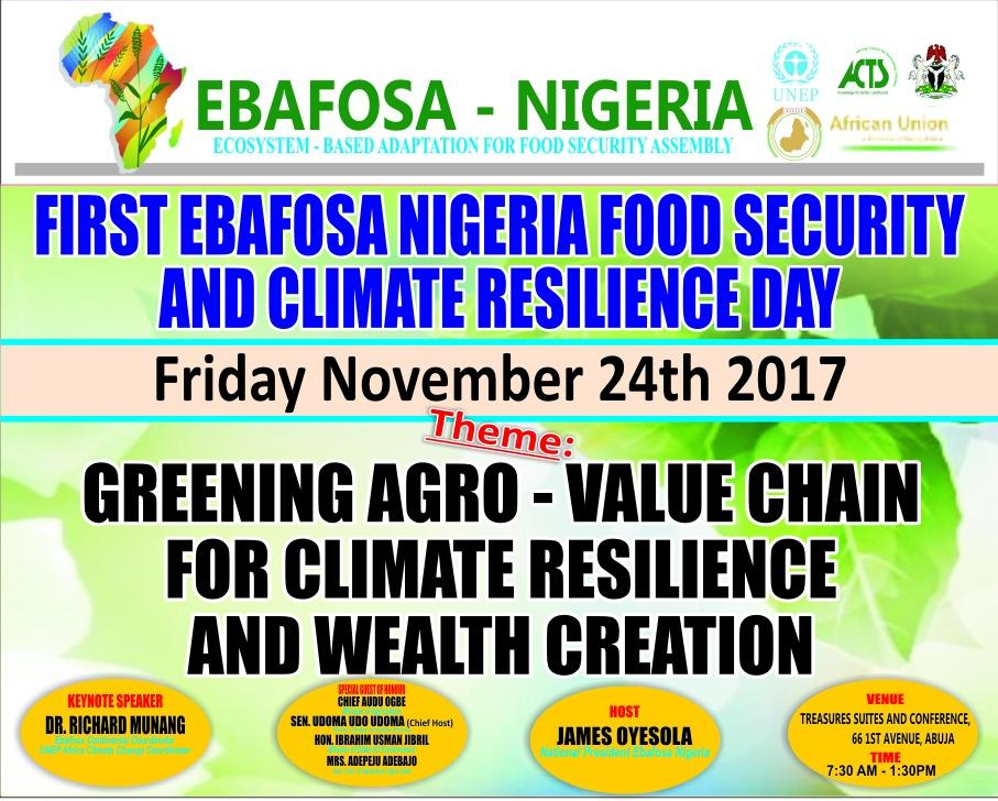 You are all invited to @EBAFOSANigeria #foodsecurity &amp; #climate recilience day. @RichardMunang @UNEP @RobertMgendi @MuyiwaOdele @PeterTarfa<br>http://pic.twitter.com/zMxX3YugeO