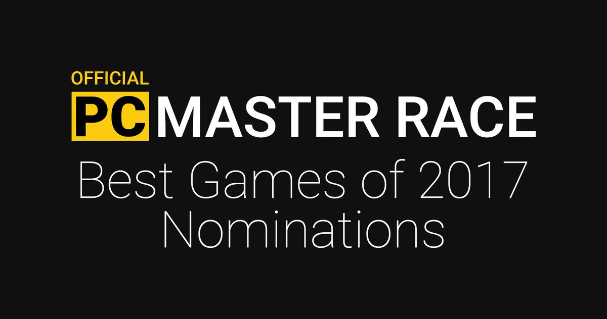 pc master race on twitter the pcmr goty 2017 shortlist is live