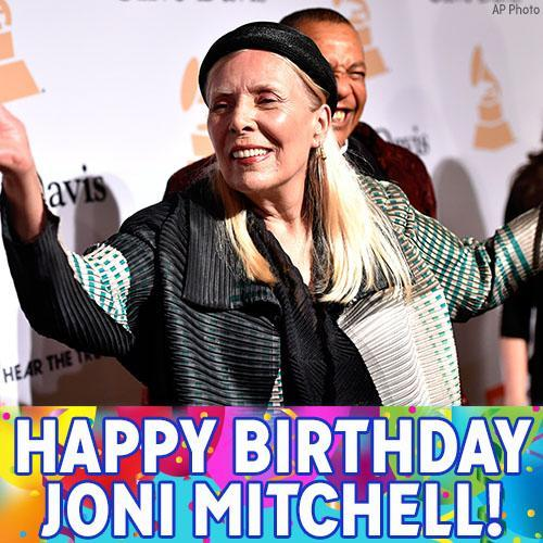 """Happy Birthday to music legend Joni Mitchell! The \""""Big Yellow Taxi\"""" singer turns 74 today!"""