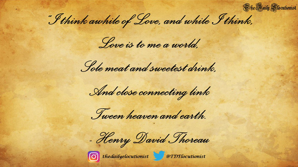 #thedailyelocutionist #poet #poetry #poem #Literature #arts #dailydose #writer #writercommunity #love #henrydavidthoreu https://t.co/1nSLJYjxWH