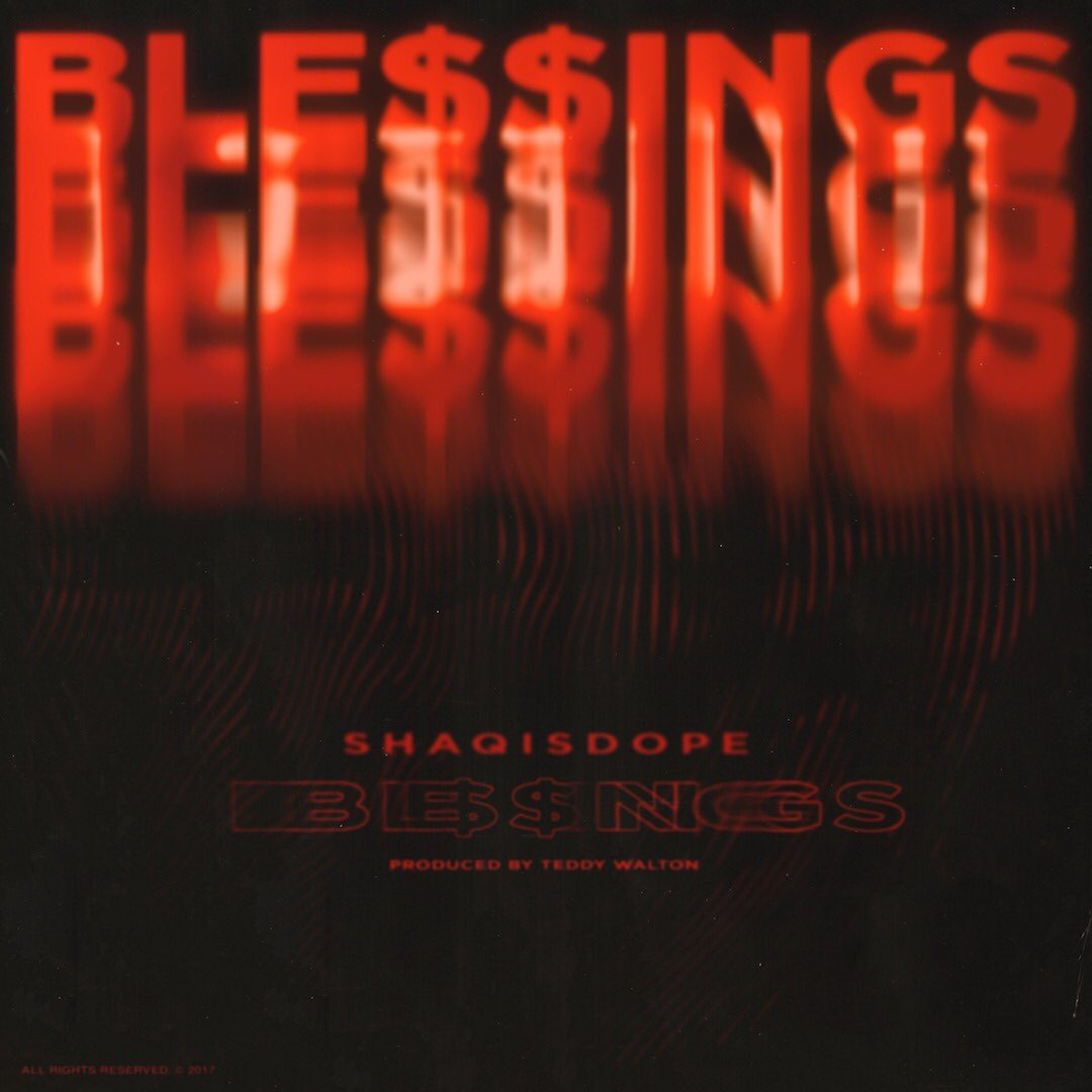 LIVE. NEW #WorldFirst from @shaqisdope 'Ble$$ings' 🌍☝🏼 LISTEN https://t.co/bSVv1k8yRv https://t.co/i1DK8N9Zfg