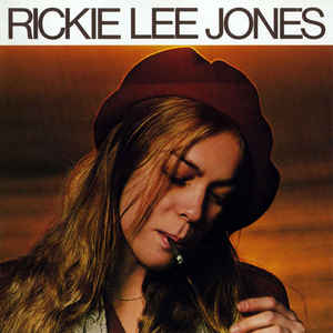 Happy Birthday to the Duchess of Coolsville, singer-songwriter Rickie Lee Jones!