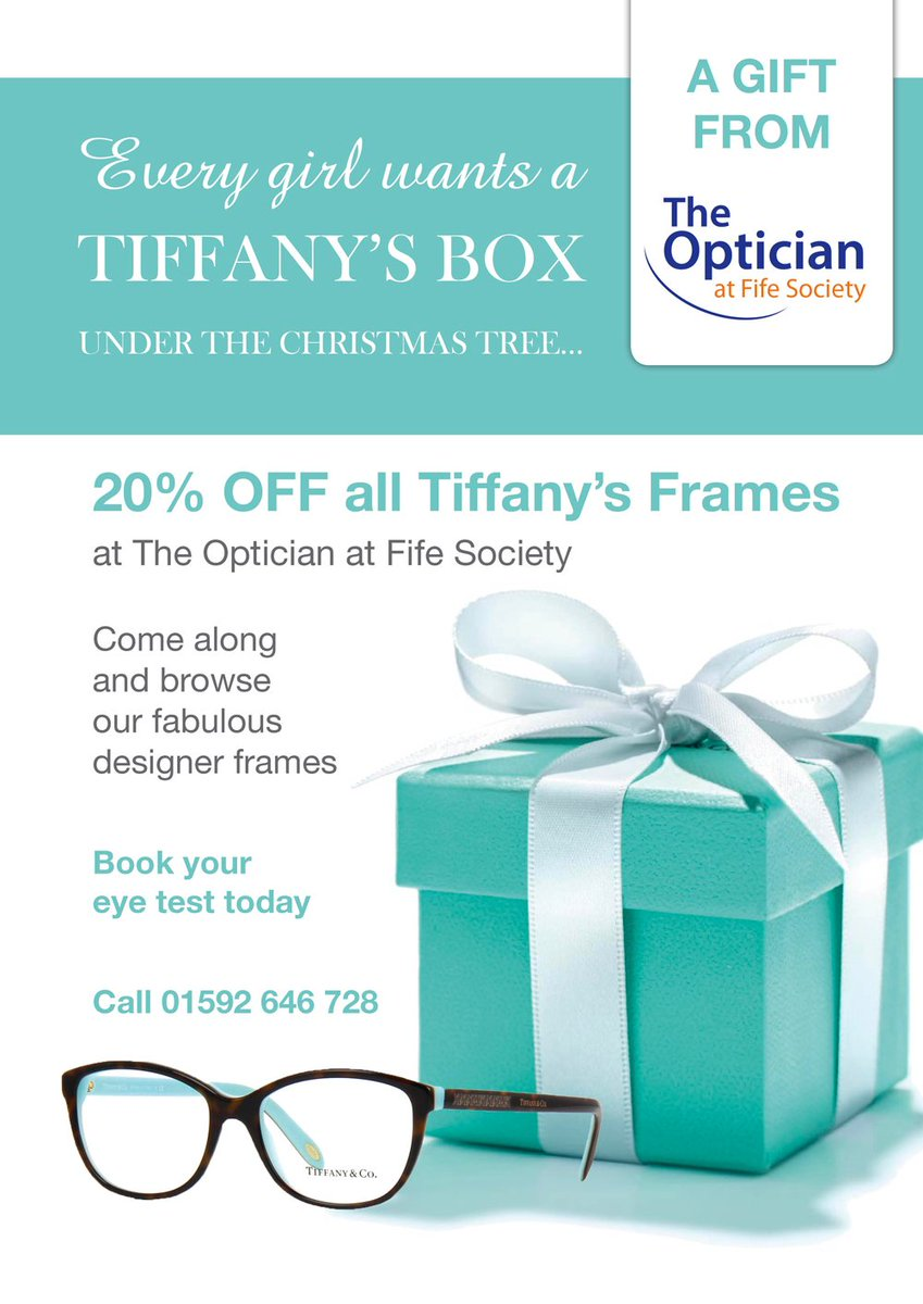 The Optician at Fife Society has a special Christmas gift for you...20% Off all @TiffanyAndCo frames! Book your appointment today on 01592 646 728  #Glasses #designer #charity<br>http://pic.twitter.com/o7W5XuUfHc
