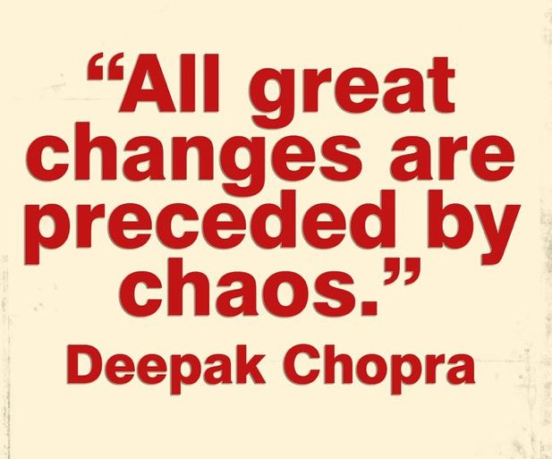 If your life feels like #ChaosWalking it might just mean great #CHANGE is coming. #LeanIn to it and get ready for the #breakthrough #DeepakChopra <br>http://pic.twitter.com/V1ru7k0cYC