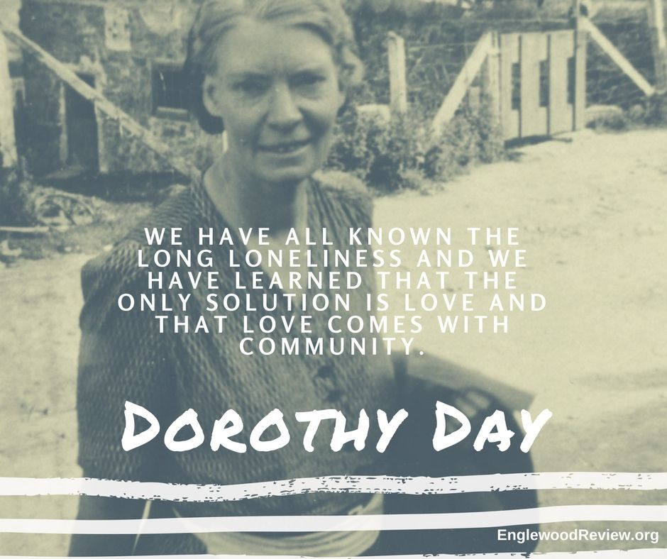 a biography of dorothy day patron of the catholic worker movement Dorothy day: dorothy day, american journalist and reformer, cofounder of the catholic worker newspaper, and an important lay leader in its associated activist movement while a student at the university of illinois on a scholarship (1914–16), day read widely among socialist authors and soon joined the socialist.