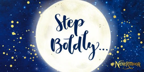 Step Boldly against the stars and moon