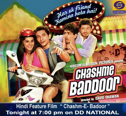 7 pm on @DDNational - #ChashmeBaddoor 2013 comedy by #DavidDhawan *ing @taapsee  @AliZafarsays @Actor_Siddharth #DivyenduSharma Loosely based on 1981 critical &amp; commercial hit of the same name  by #SaiParanjpye *ing #FarooqSheikh &amp; #DeeptiNaval<br>http://pic.twitter.com/BYIjD0vY5u