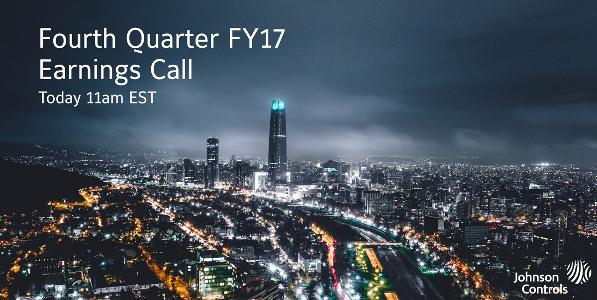 .@JohnsonControls Q4 FY17 earnings conference call & webcast begins at 11 a.m. EST. Join here: https://t.co/rUAfQsHbq7 $JCI https://t.co/r10z5AN6NC