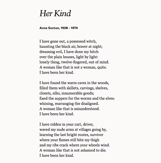 an analysis of themes in anne sextons poem her kind The major themes in anne sexton's poetry poetry analysis anne sexton's poetry has its specific characteristics which make her poetic works unique.
