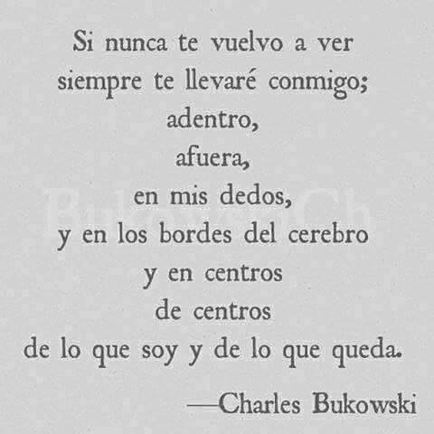 Magda Barcenas On Twitter Bukowski Francamente Frasedeldia
