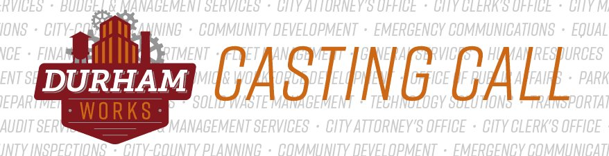 Cityofdurhamnc On Twitter We Re Casting For A Host Of Our New