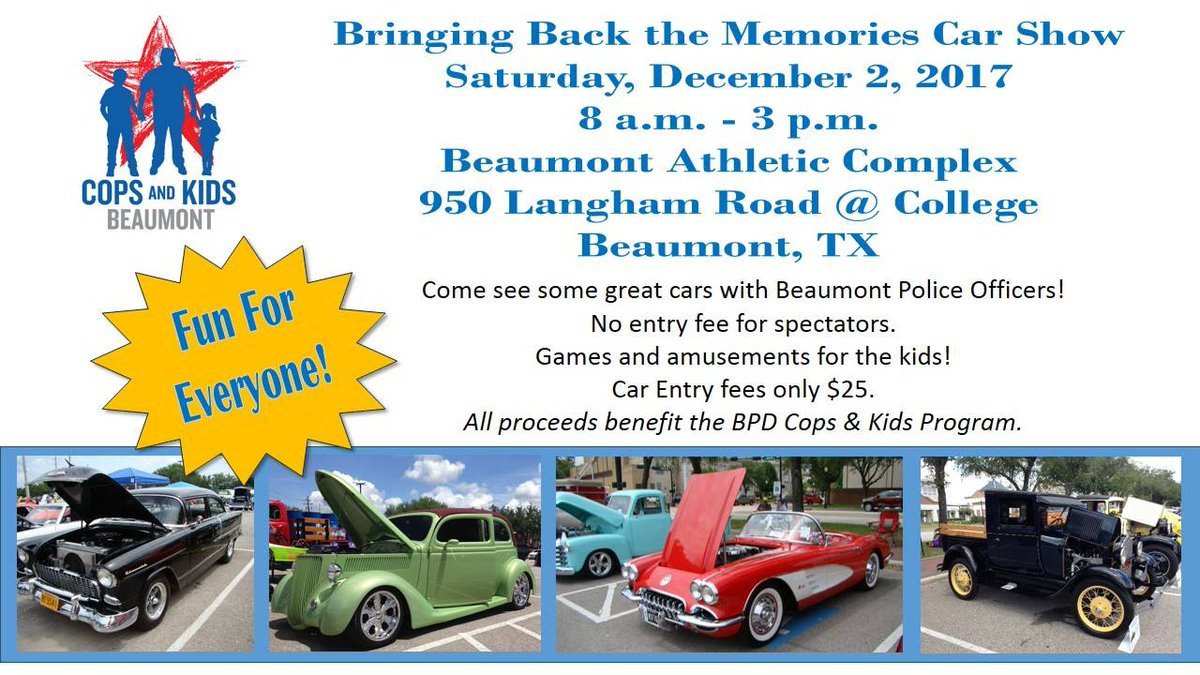 Beaumont Police Dept On Twitter Make Plans To Attend The Bringing - Kids car show