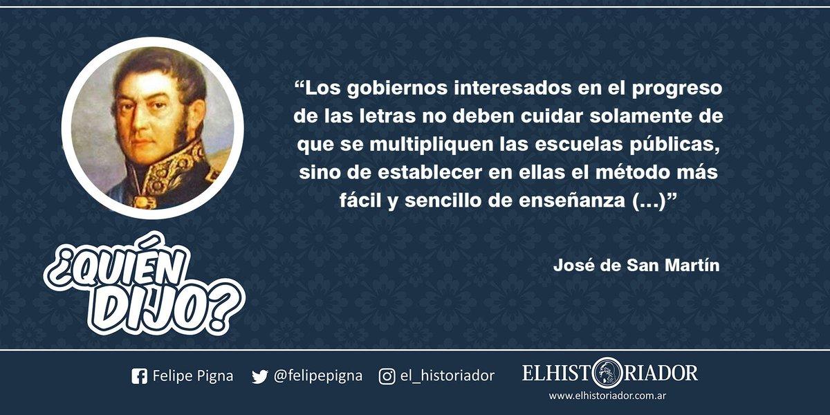 Felipe Pigna On Twitter Quiendijo La Frase Es José De