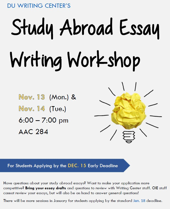 du study abroad on twitter if youre planning to apply for our   our study abroad essay writing workshops bring drafts of your  application essays and our advisors will give you pointers and help answer  any questions