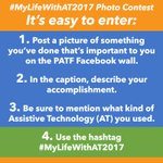 #MyLifeWithAT2017 FB Photo Contest 1. Post a pic of something you've done that's important to you on our Facebook wall https://t.co/9FFSXpusyt 2. In the caption describe your accomplishment 3. Mention what kind of assistive technology you used 4. Use the hashtag #MyLifeWithAT2017
