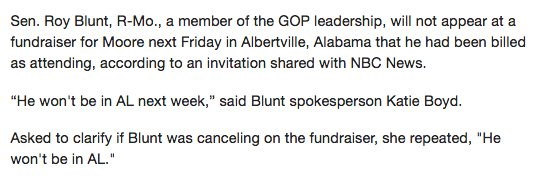 Sen. Roy Blunt skipping Roy Moore fundraiser next week.  https://t.co/IvYZ2JHGKo
