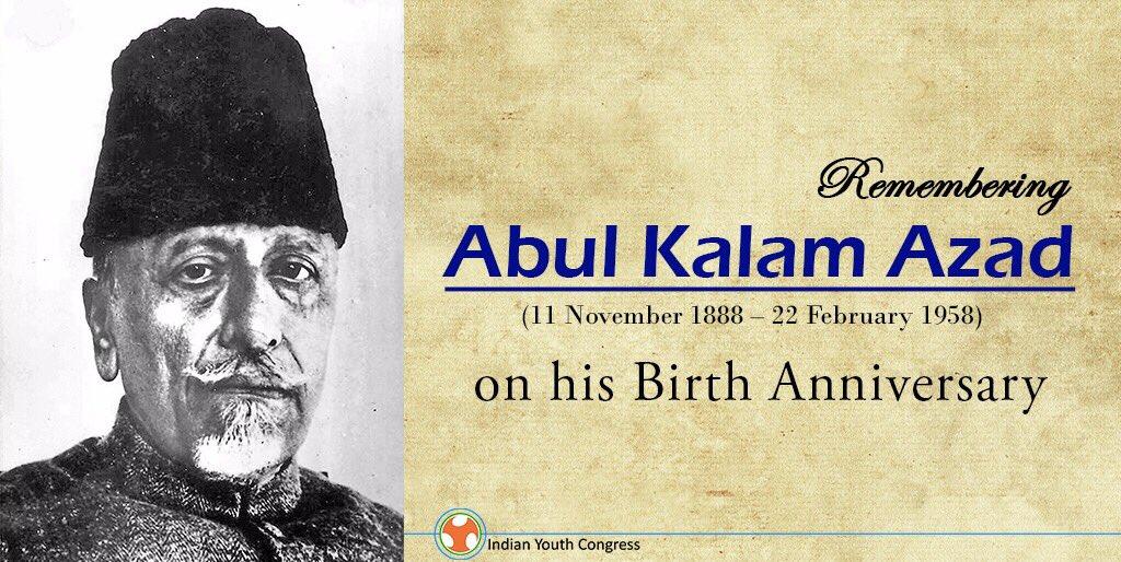 RT @IYC: Remembering Abul Kalam Azad on his birth anniversary https://t.co/SMWv5QA0GC