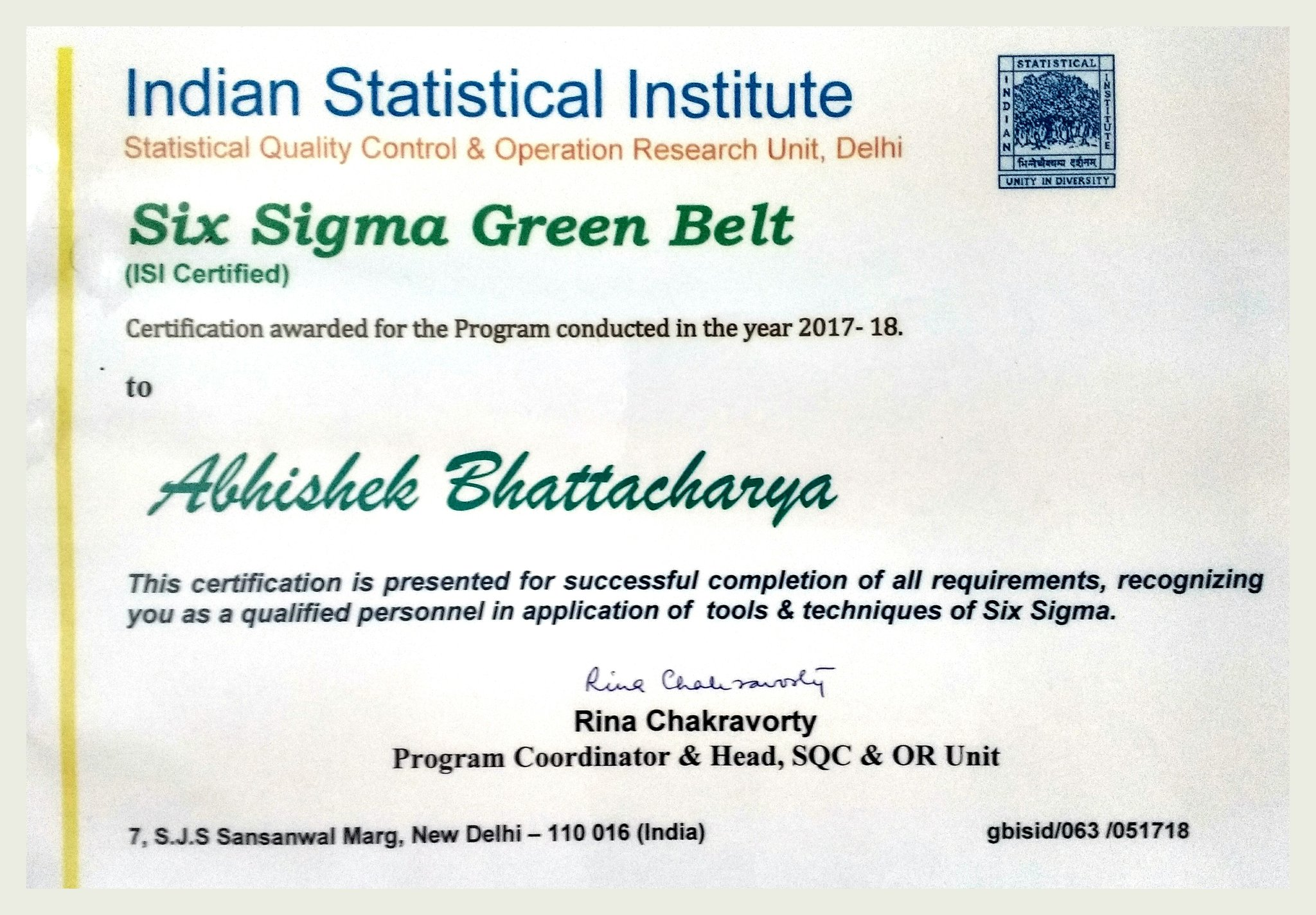 Abhisek bhattacharya on twitter received certification in six abhisek bhattacharya on twitter received certification in six sigma green belt from indian statistical institute delhi statistical quality control xflitez Gallery