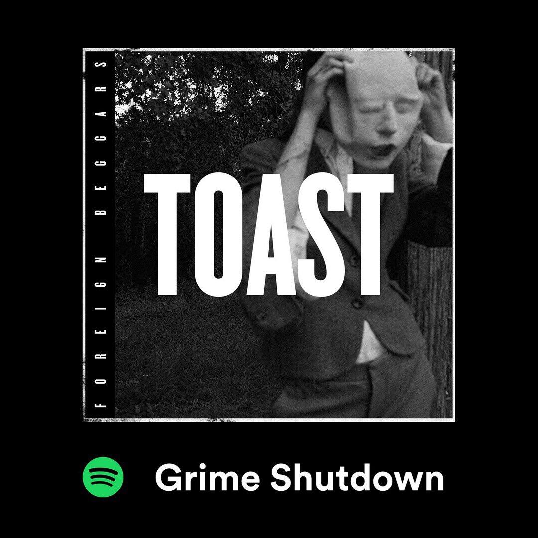 TOAST now on @Spotify on the #grimeshutdown playlist.              https://t.co/10wn6KP6le https://t.co/nzKnpCbveB