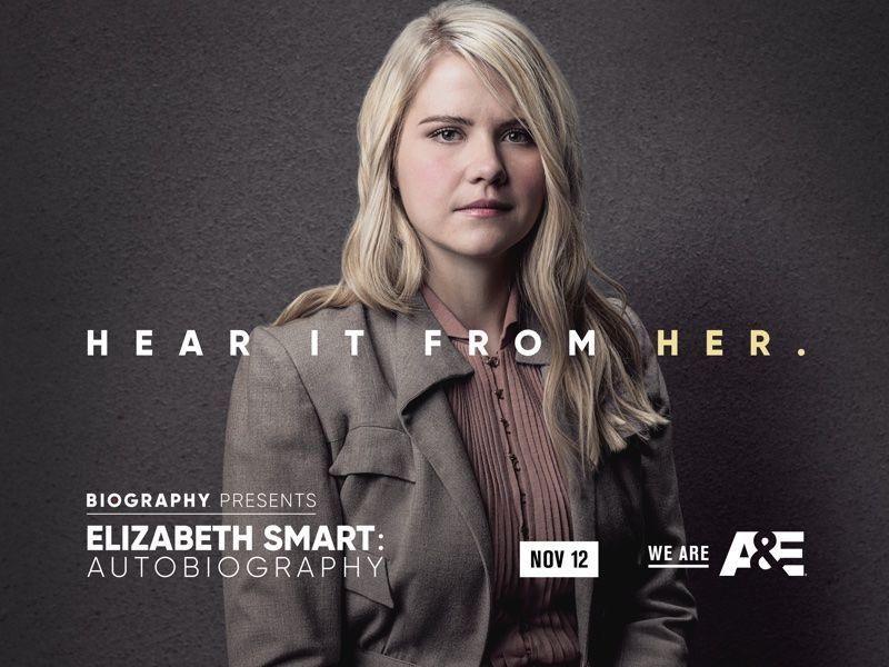"""Elizabeth Smart: Autobiography,"" airing Sunday, November 12 and Monday, November 13 at 9pm on A&E."