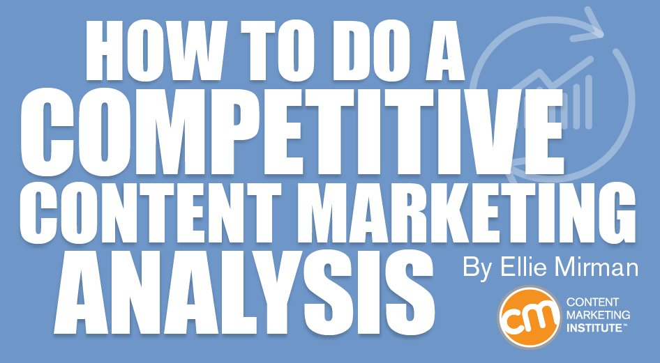 Stay one step ahead by completing a competitive content analysis. https://t.co/rYJx5rANwr by @ellieeille https://t.co/t79eNdbQpS