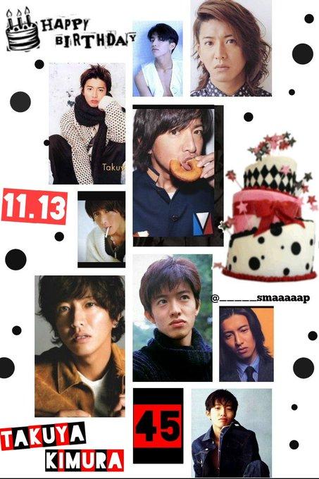 HAPPY BIRTHDAY   TAKUYA KIMURA       SMAP