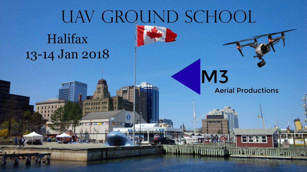 #UAV Ground School in #Halifax 13-14 Jan 2018. Get certified as a #drone pilot in #Canada - HELP with your #SFOC!! Learn about #NDVI plant health index and elevation mapping. Register at  http://www. m3aerial.com/uav-ground-sch ool &nbsp; …  or message us for more information!<br>http://pic.twitter.com/wMsp08KK0H
