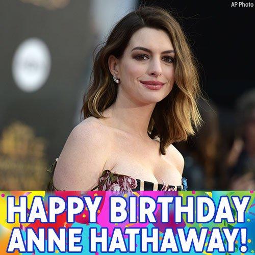 Anne Hathaway's Birthday Celebration