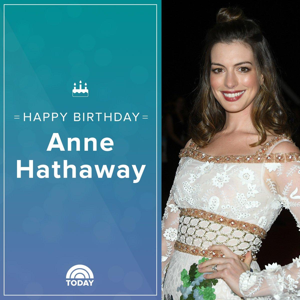 Happy Birthday Anne Hathaway : Latest News, Breaking News