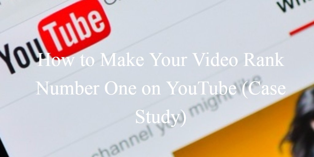 How to Make Your Video Rank Number One on YouTube (Case Study)   http:// dld.bz/ghsEb  &nbsp;    #videomarketing #youtube #seo<br>http://pic.twitter.com/QcUncRftSt