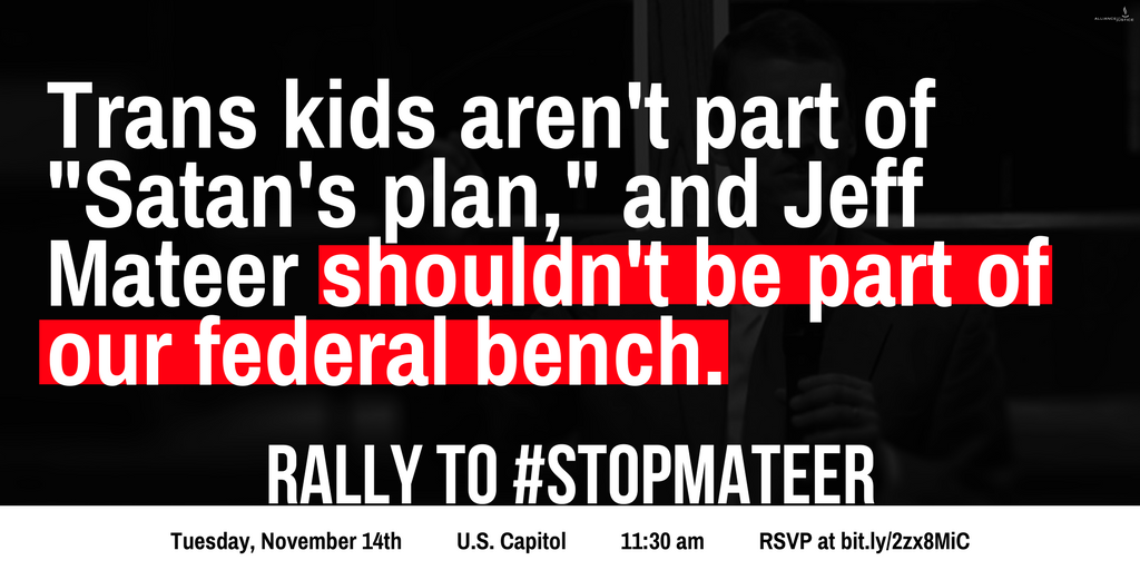 """Jeff Mateer attacks #transgender children, openly embraces #LicenseToDiscriminate laws &amp; supports """"conversion therapy."""" Come rally to #StopMateer on 11/14.  http:// bit.ly/2zx8MiC  &nbsp;  <br>http://pic.twitter.com/uViPas1RgQ"""