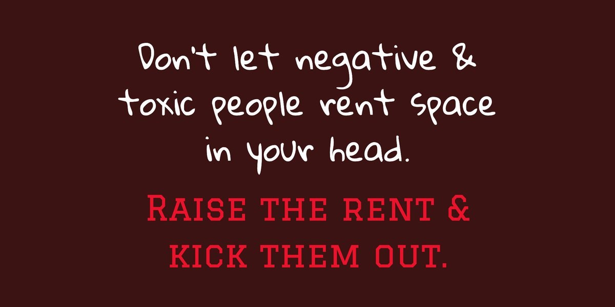 Good Life Quotes On Twitter Don T Let Negative Toxic People Rent