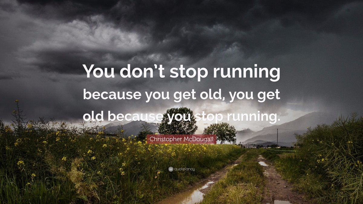Globalvirtualrunner On Twitter If You Do Not Want To Grow Old