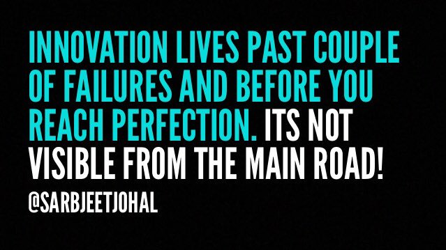 #Innovation lives past couple of failures and before you reach perfection. Its not visible from the main road! #startups #hacks #creativity #GetPastFailures  @evankirstel @BenedictEvans @johnd_morley @jengates @rwang0 @RWW @ManjeetRege [systems philosophy on Tuesdays]<br>http://pic.twitter.com/8JdWyczX6z