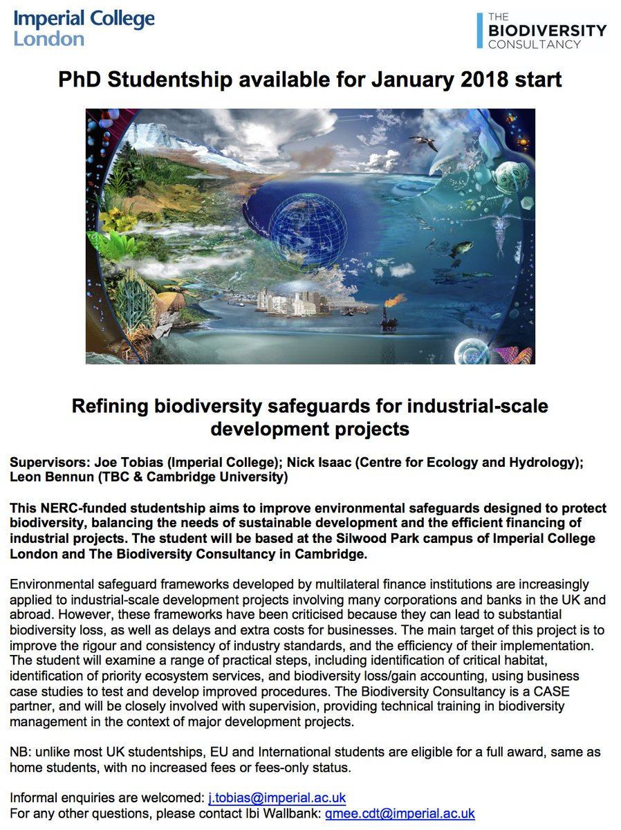 Last-minute PhD available with me based @imperialcollege on biodiversity safeguards for industry, starting at or before Jan 2018. I need to identify a candidate before next week, so contact me directly if youre interested! Open to EU and International students. Please RT
