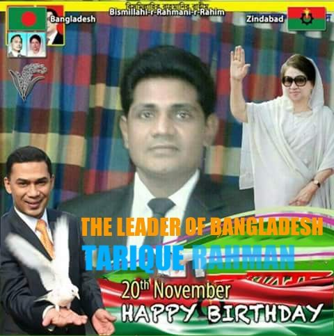 Happy birthday to dear Leader of Bangladesh TARIQUE RAHMAN