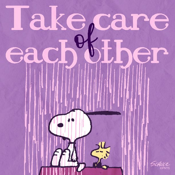 RT @Snoopy: Take care of one another https://t.co/nIpBrU2Yjq