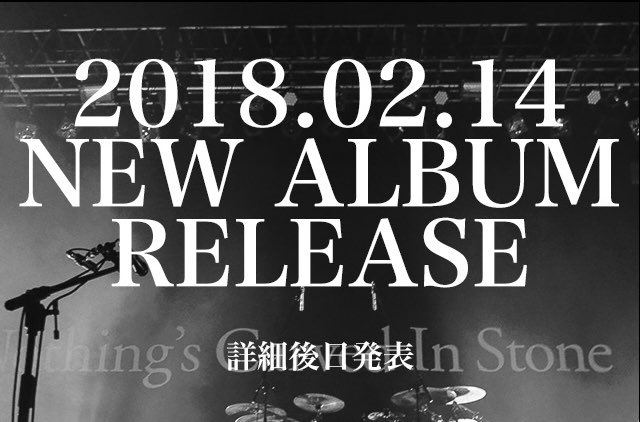 Nothing's Carved In Stone 2018.02.14(水)NEW ALB…