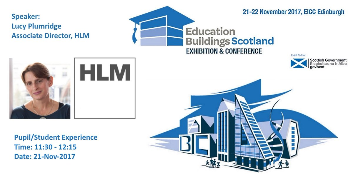 Lucy Plumridge @HLMArchitects Speaker at #EduScot17 on #Building #Universities for the Future 21-22 Nov #Edinburgh  http:// bit.ly/EduScotProg  &nbsp;  <br>http://pic.twitter.com/6gb1Y1Exsn