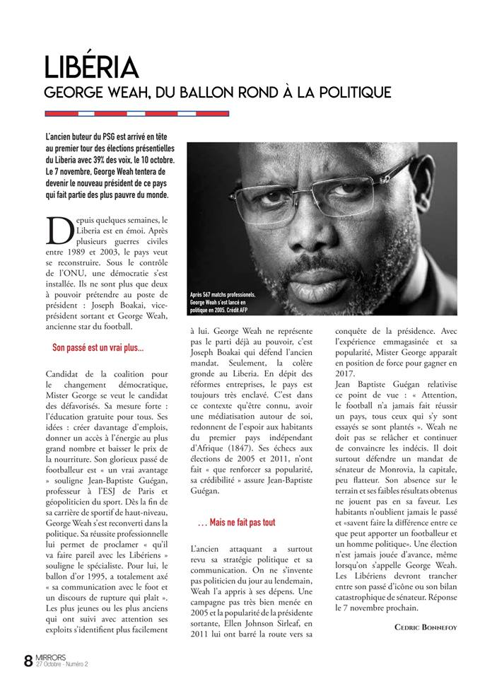 Demain, sort le nouveau numéro de @mag_mirrors. En attendant, retrouvez mon article sur #George #Weah avec la participation de @jbguegan dans le dernier numéro ! #présidentielles #Libériapic.twitter.com/g5lHZhQWbQ