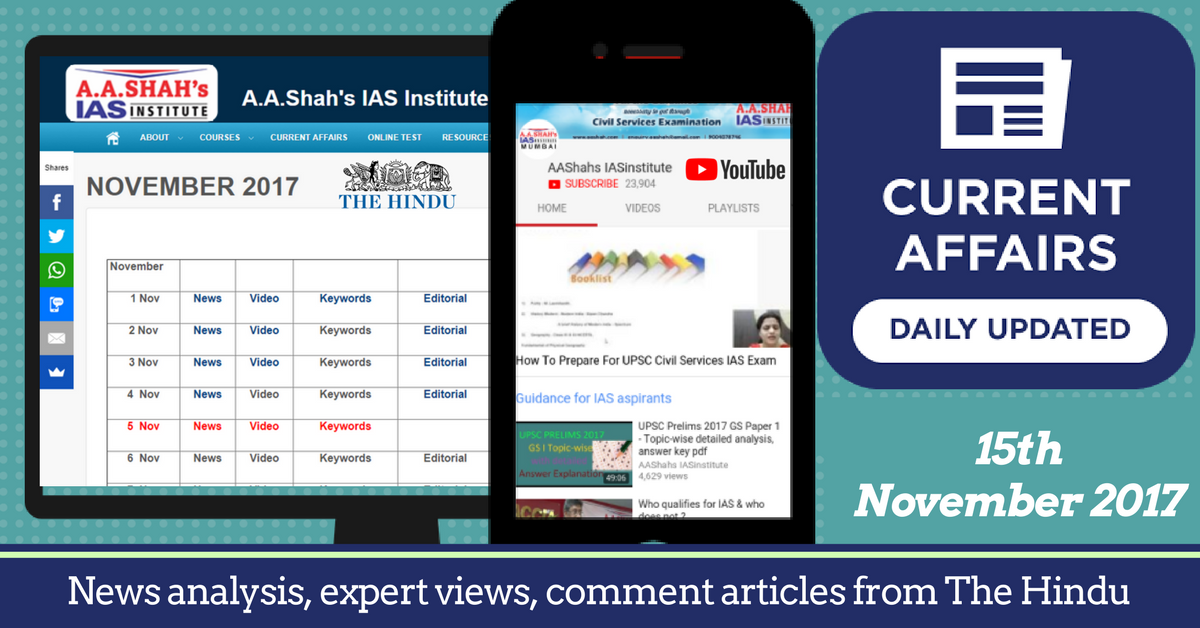 Daily The Hindu Current Affairs for 15th November 2017 - Notes:  https:// buff.ly/2yJljfq  &nbsp;   - YouTube:  https:// buff.ly/2yHXogj  &nbsp;    #UPSCChat #CurrentAffairs #CurrentAffairs2017 #News #Politics #Science #Technology #Social #Arts #India #CivilService #IAS #UPSC #STEM<br>http://pic.twitter.com/8mvYhXIdkv