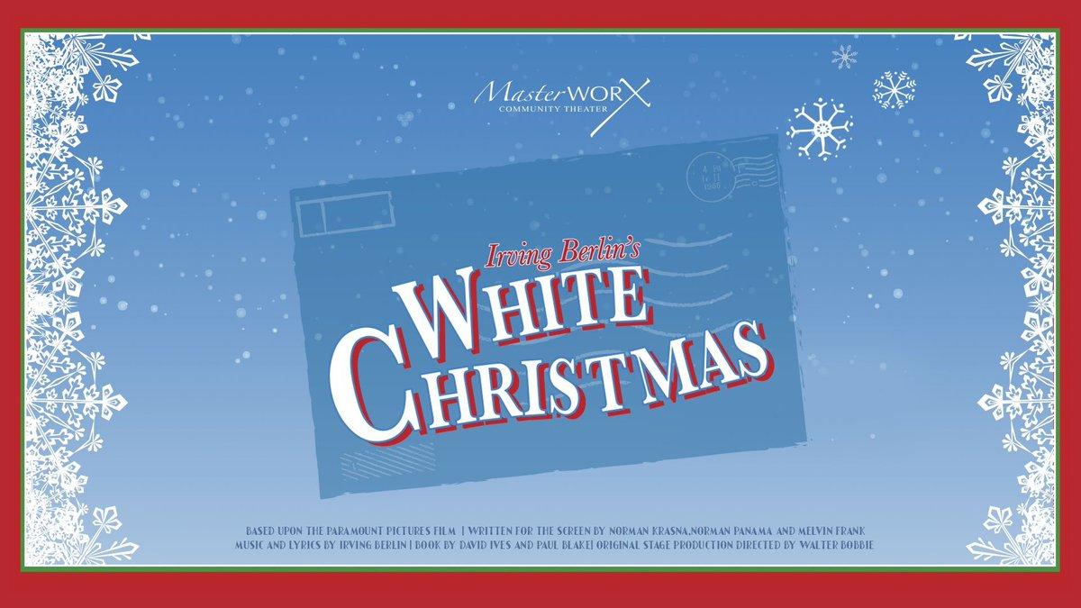 14 17 as masterworxva presents irving berlins white christmas get your tickets now httpowlyf1g530gazgd pictwittercomlzzw7szimf - When Was White Christmas Written