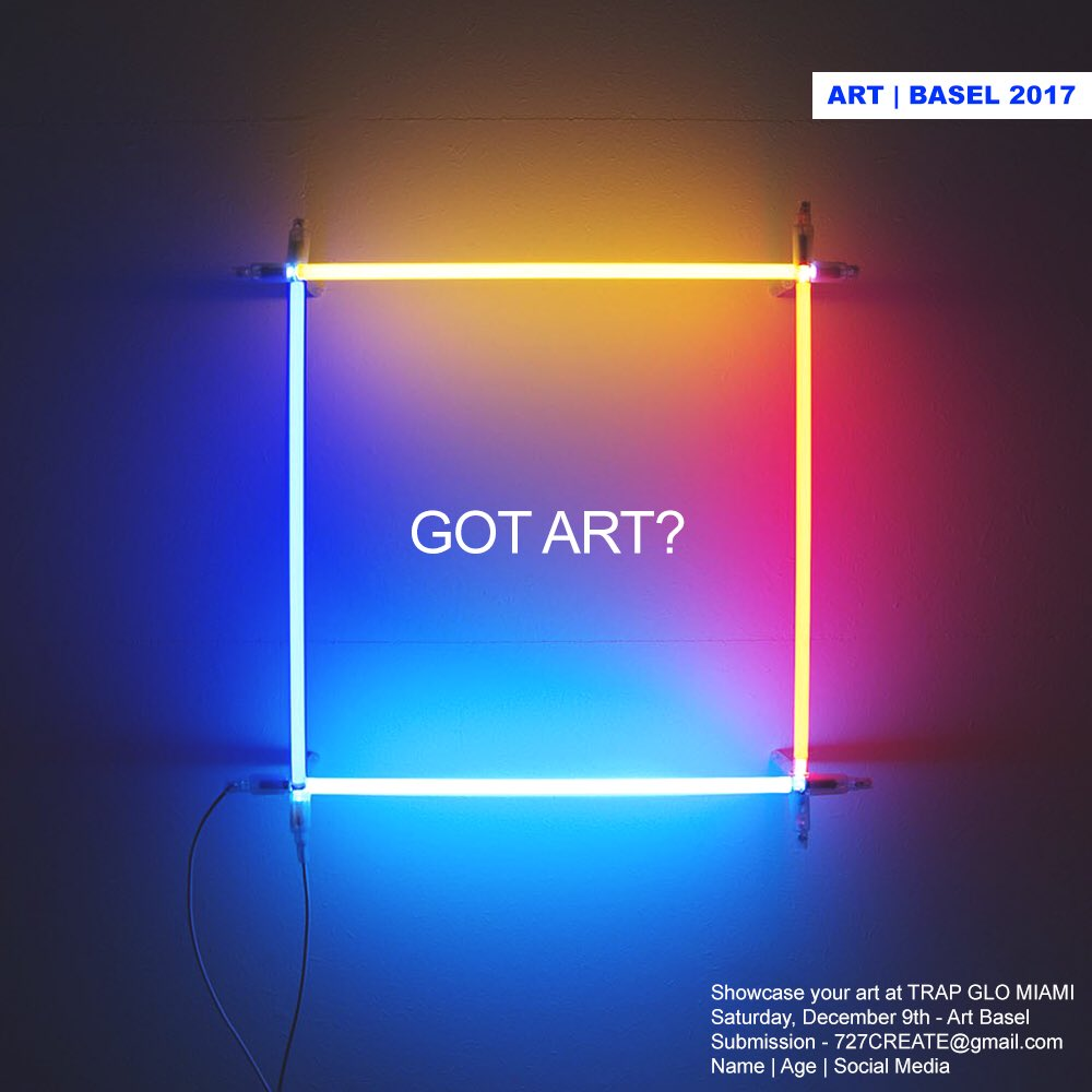 Want your art to be featured during #ArtBasel? Send your submissions to 727create@gmail.com for placements at #TrapGloMiami — 12.9.17<br>http://pic.twitter.com/r2ttrEXs6z