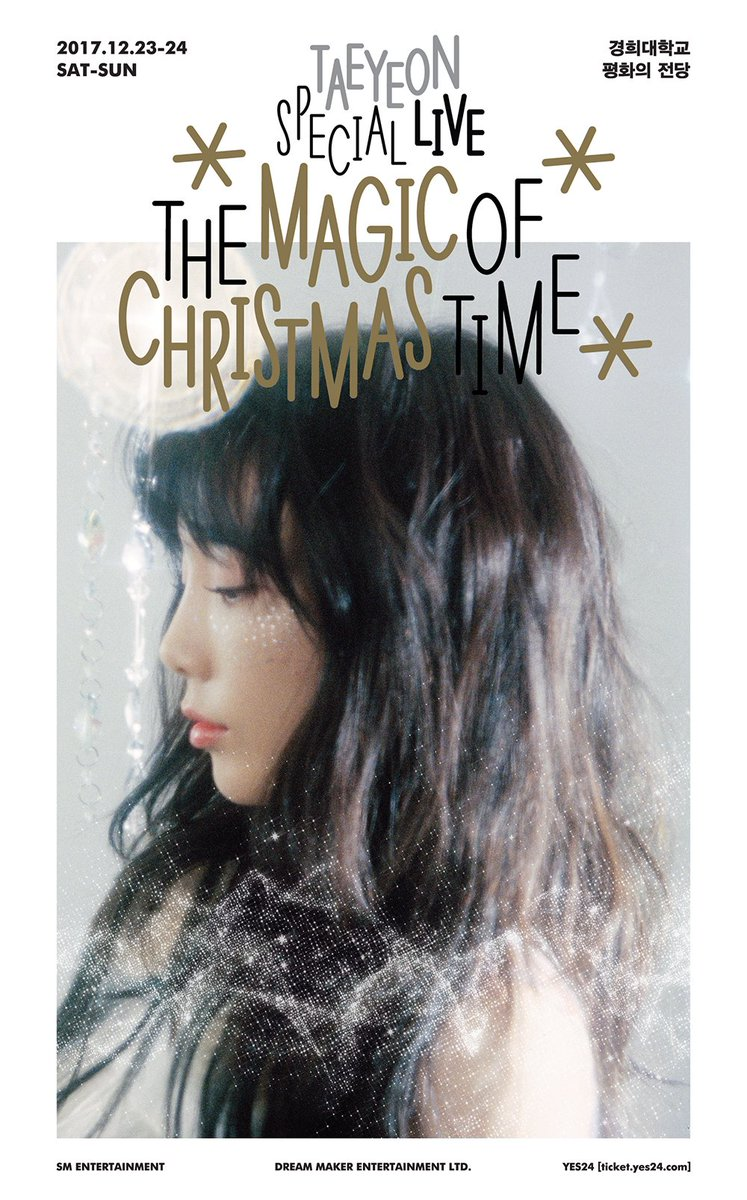 """#TAEYEON to hold Christmas Special Live Concert """"#TheMagicofChristmasTime""""🎄☃🎤  📅2017.12.23-24 📍Grand Peace Palace of Kyung Hee University 🎫Reserve Tickets 2017.11.22 8PM KST via YES24"""